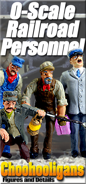 New Choohooligan O-Scale Figures & Accessories